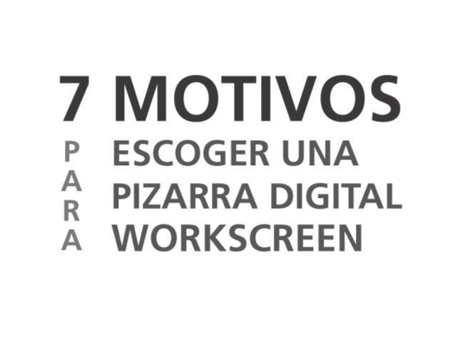 PIONEROS Somos la empresa que introdujo las pizarras digitales interactivas en España.