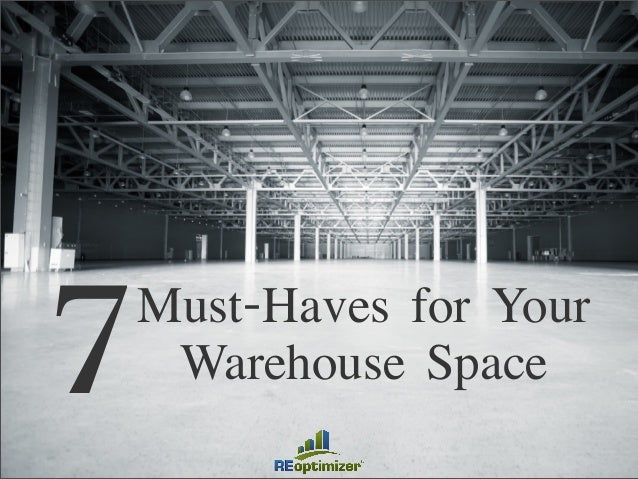 7Must-Haves for Your Warehouse Space