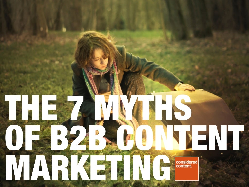 7 myths of B2B content marketing