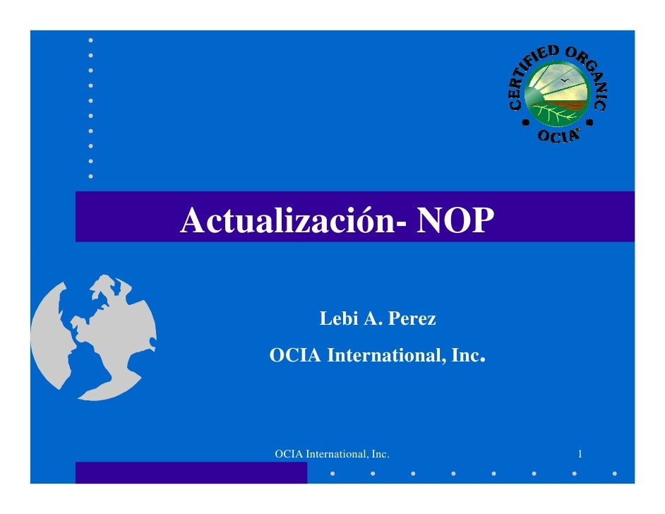 Actualización- NOP              Lebi A. Perez     OCIA International, Inc.     OCIA International, Inc.   1