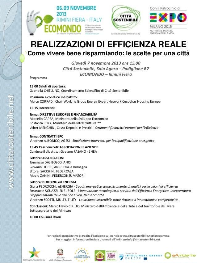 REALIZZAZIONI DI EFFICIENZA REALE Come vivere bene risparmiando: le scelte per una città  Programma  Giovedì 7 novembre 20...