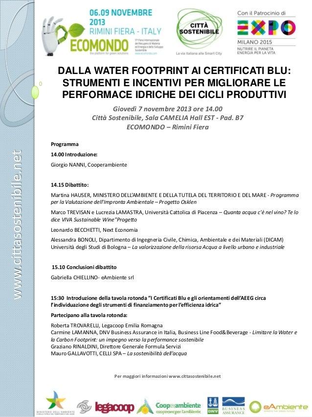 DALLA WATER FOOTPRINT AI CERTIFICATI BLU: STRUMENTI E INCENTIVI PER MIGLIORARE LE PERFORMACE IDRICHE DEI CICLI PRODUTTIVI ...