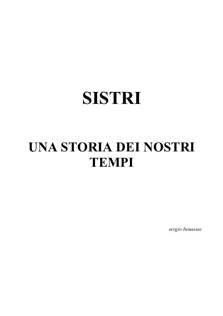 SISTRIUNA STORIA DEI NOSTRI       TEMPI                 sergio benassai