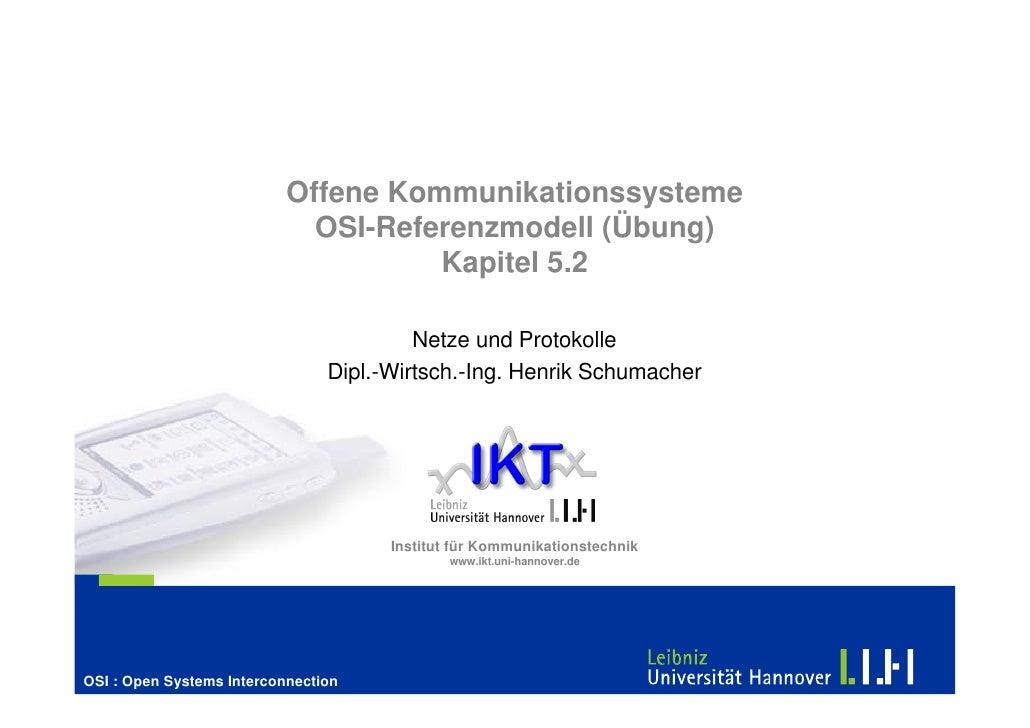 Offene Kommunikationssysteme                              OSI-Referenzmodell (Übung)                                      ...