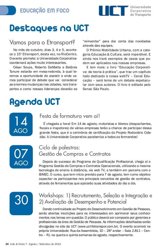 EDUCACÃO EM FOCO  Destaques na UCT  Vamos para o Etransport?  No mês de outubro, dias 3, 4 e 5, aconte-ce  o 15a Etranspor...
