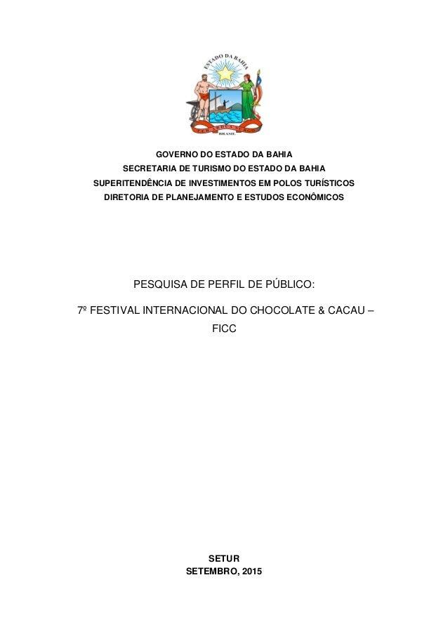 GOVERNO DO ESTADO DA BAHIA SECRETARIA DE TURISMO DO ESTADO DA BAHIA SUPERITENDÊNCIA DE INVESTIMENTOS EM POLOS TURÍSTICOS D...