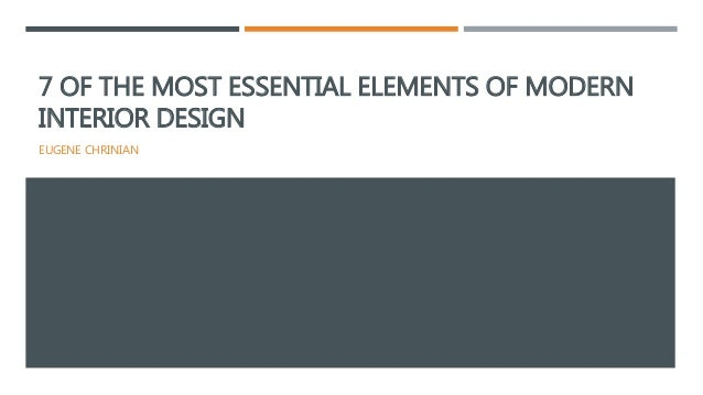 7 of the most essential elements of modern interior design for Elements of interior design
