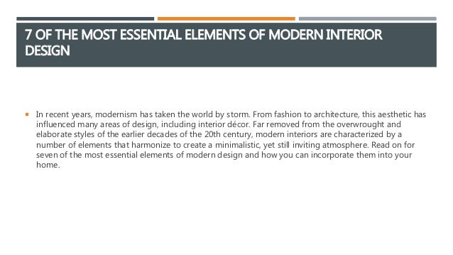 7-of-the-most-essential-elements-of-modern-interior-design -2-638.jpg?cb=1466697518
