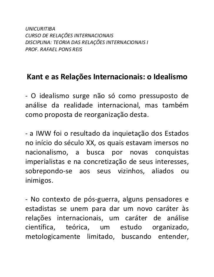 UNICURITIBACURSO DE RELAÇÕES INTERNACIONAISDISCIPLINA: TEORIA DAS RELAÇÕES INTERNACIONAIS IPROF. RAFAEL PONS REISKant e as...