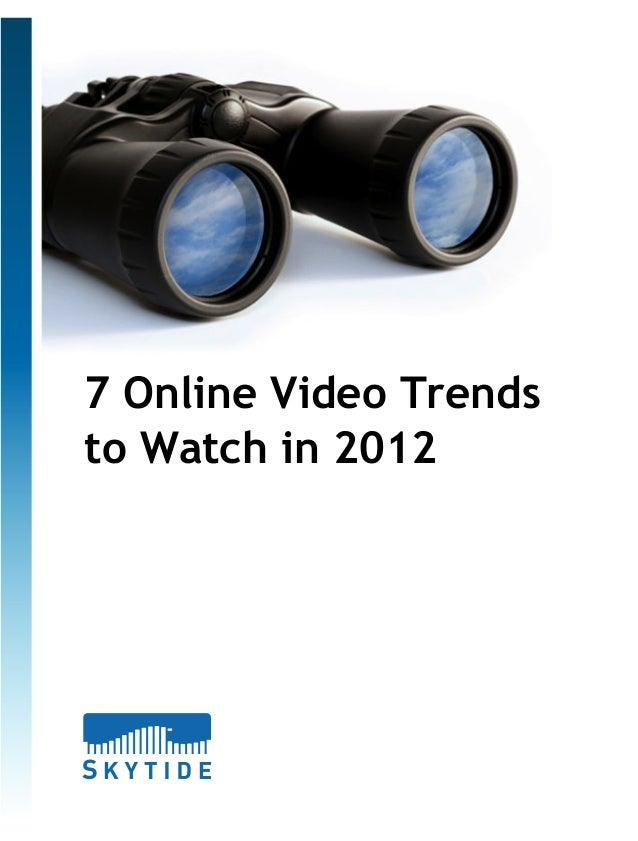 7 Online Video Trends to Watch in 2012