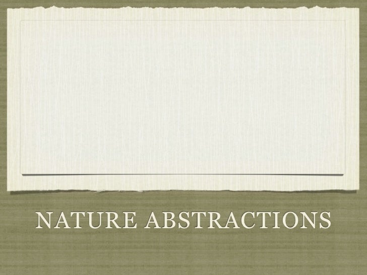 NATURE ABSTRACTIONS