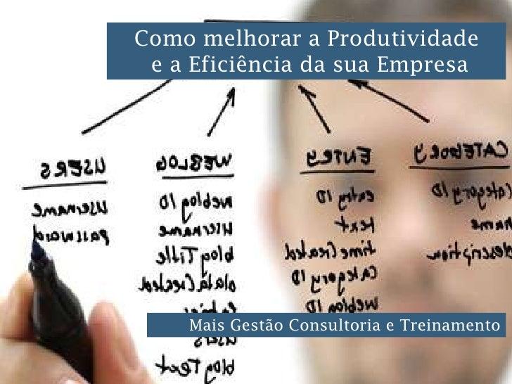 Curso melhorar a Produtividade              Como                e a Eficiência da sua Empresa             Racionalização I...
