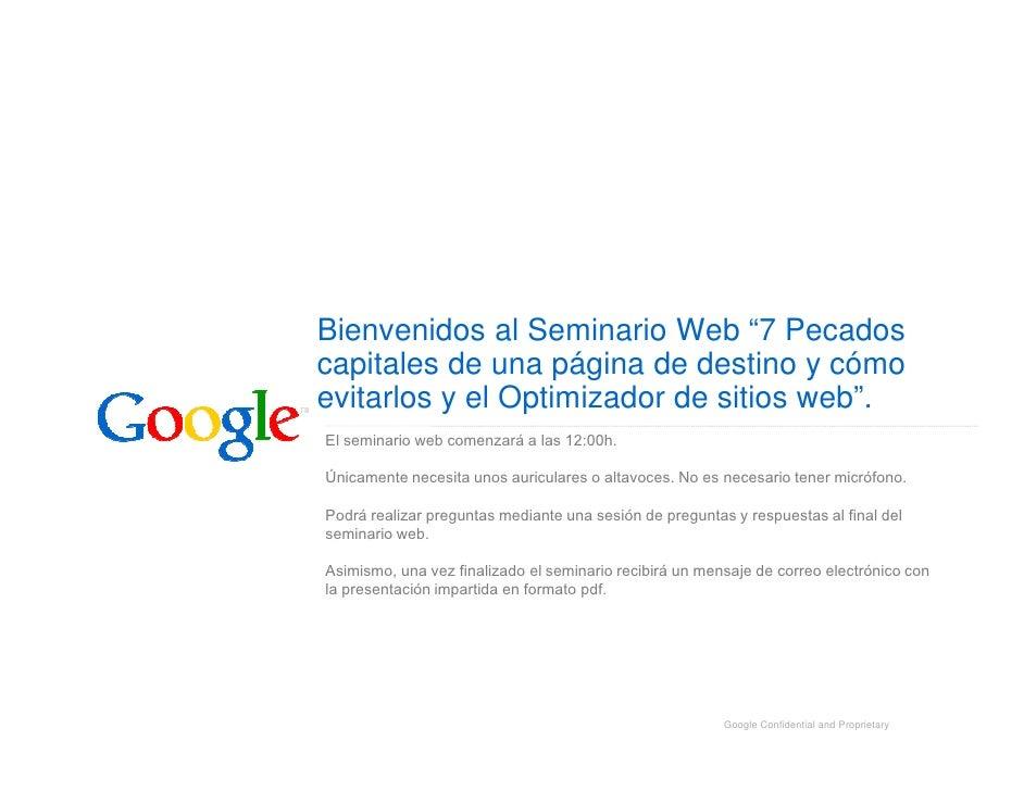 """Bienvenidos al Seminario Web """"7 Pecados capitales de una página de destino y cómo evitarlos y el Optimizador de sitios web..."""