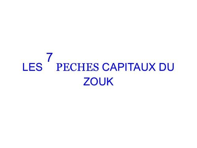 LESLES 77 PECHESPECHES CAPITAUX DUCAPITAUX DU ZOUKZOUK
