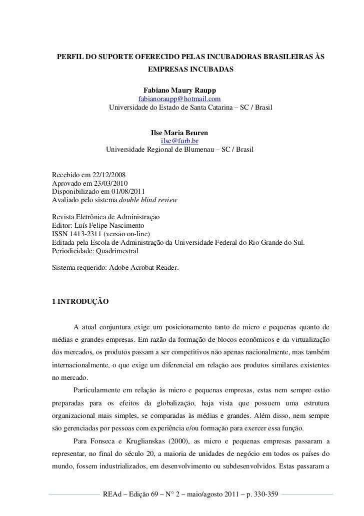 PERFIL DO SUPORTE OFERECIDO PELAS INCUBADORAS BRASILEIRAS ÀS                               EMPRESAS INCUBADAS             ...