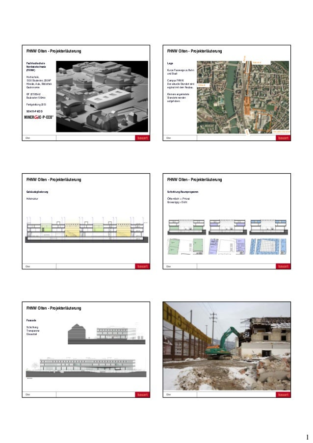 1 MINERGIE-ECO FachveranstaltungOlten 15.10.2013 FHNW Olten - Projekterläuterung Fachhochschule Nordwestschweiz (FHNW) Hoc...