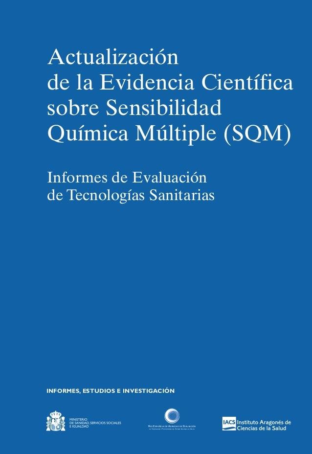 INFORMES, ESTUDIOS E INVESTIGACIÓN Actualización de la Evidencia Científica sobre Sensibilidad Química Múltiple (SQM) Info...