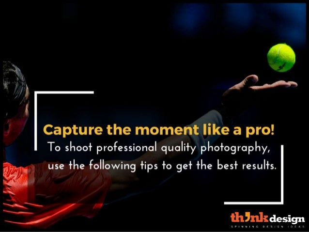7 Photography Tips to Create The Perfect Shot Slide 2