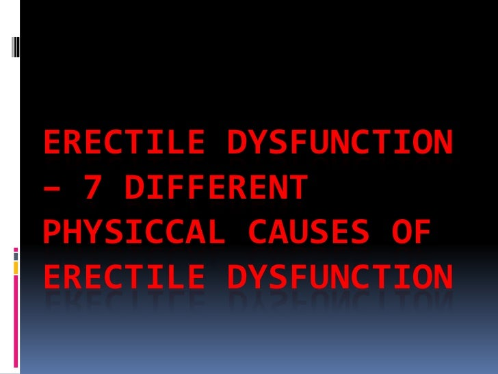 An introduction to the causes for erectile dysfunctions