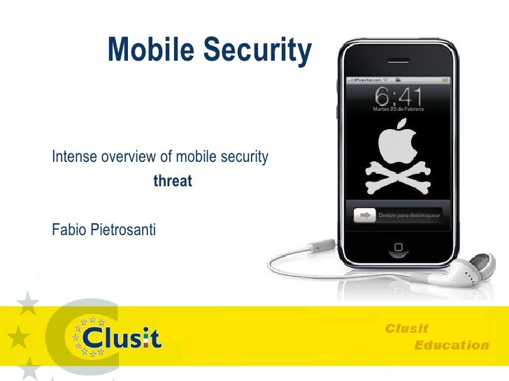 Mobile Security  Intense overview of mobile security                 threat  Fabio Pietrosanti