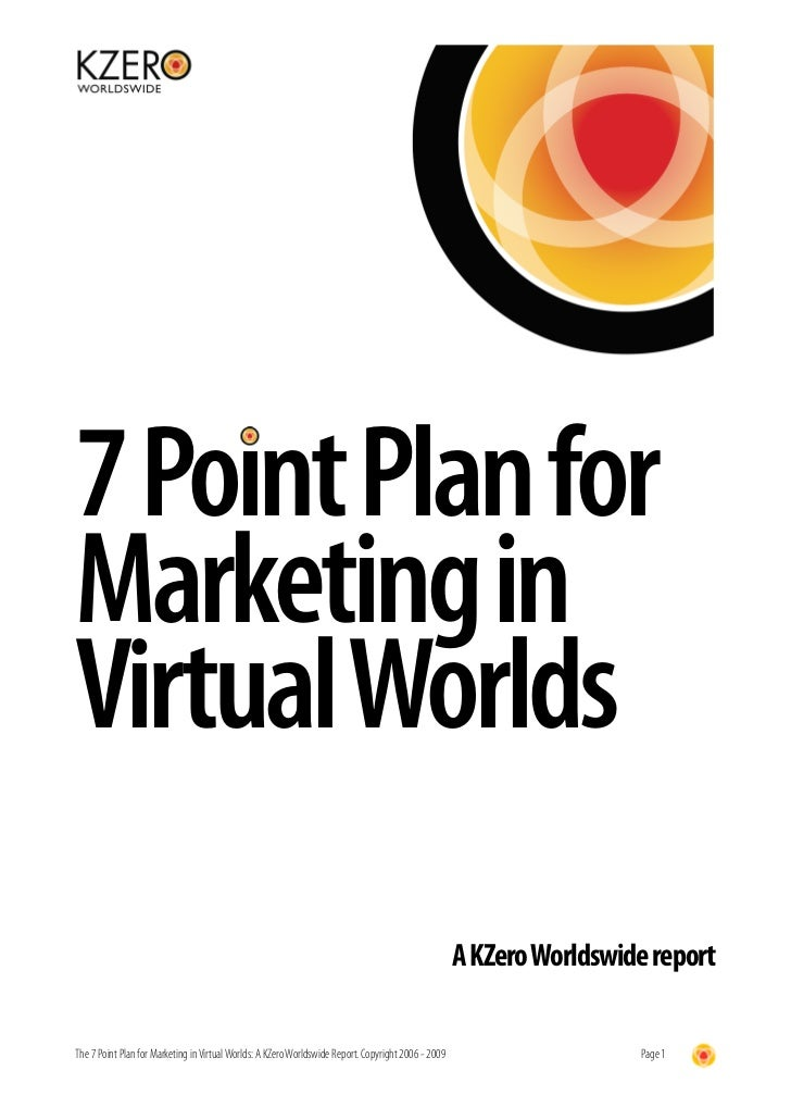7 Point Plan for Marketing in Virtual Worlds                                                                              ...