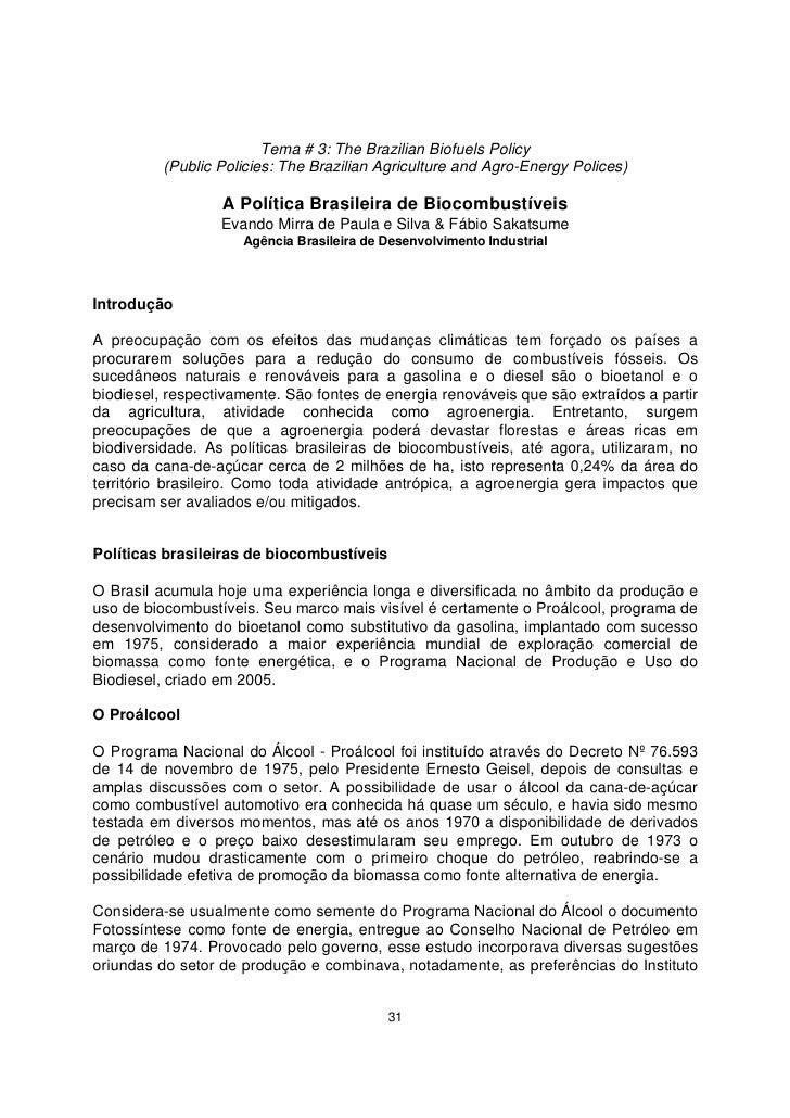 Tema # 3: The Brazilian Biofuels Policy           (Public Policies: The Brazilian Agriculture and Agro-Energy Polices)    ...