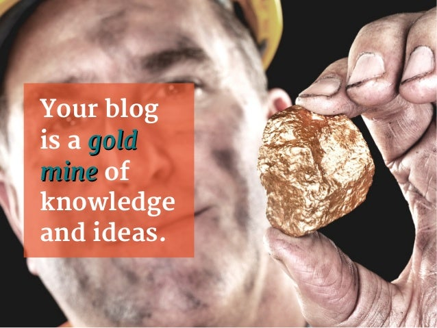7 practical ways to turn your old blog posts into new business Slide 2