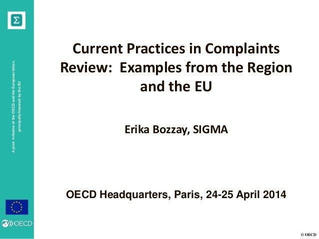 © OECD AjointinitiativeoftheOECDandtheEuropeanUnion, principallyfinancedbytheEU OECD Headquarters, Paris, 24-25 April 2014...
