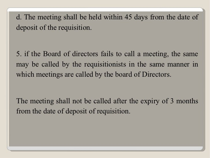 requisitions of valid meetings What are the requirements of a valid meeting save cancel already exists would you like to merge this question into it  requisites of a valid meetings:- the following conditions must be.