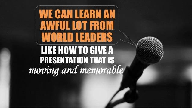 7 Presentation Tips You Can Learn from World Leaders Slide 2