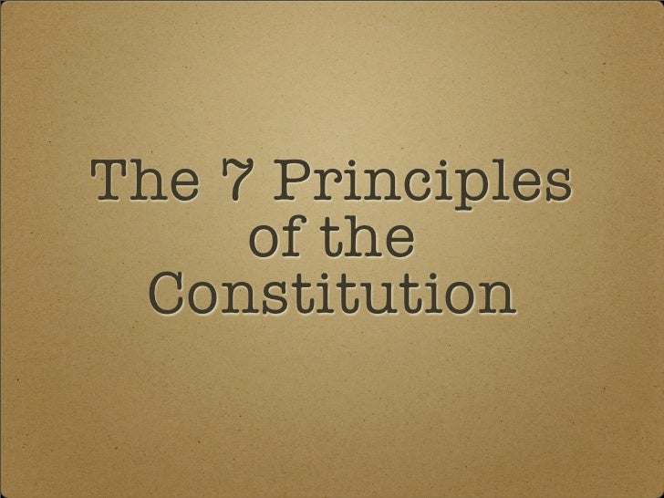 The 7 Principles     of the Constitution