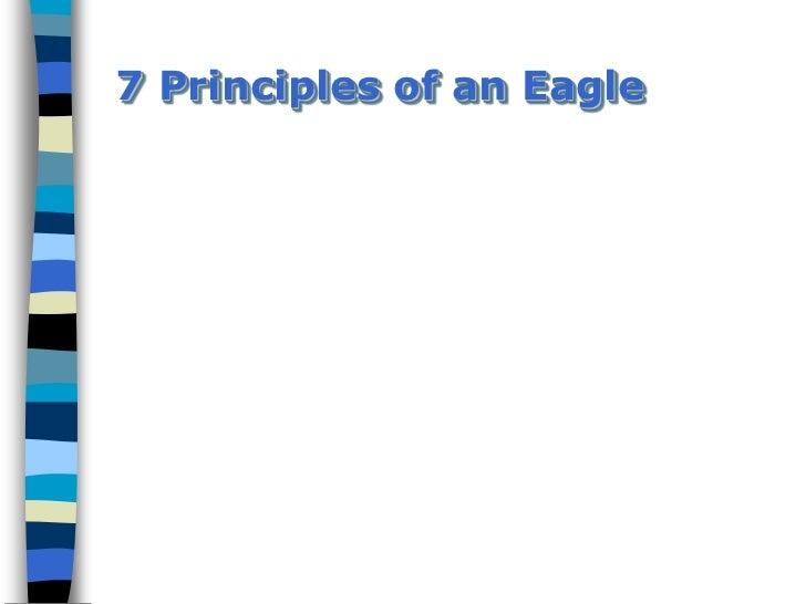 7 Principles of an Eagle