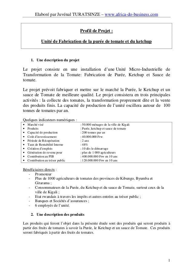 Elaboré par Juvénal TURATSINZE – www.africa-do-business.com 1 Profil de Projet : Unité de Fabrication de la purée de tomat...