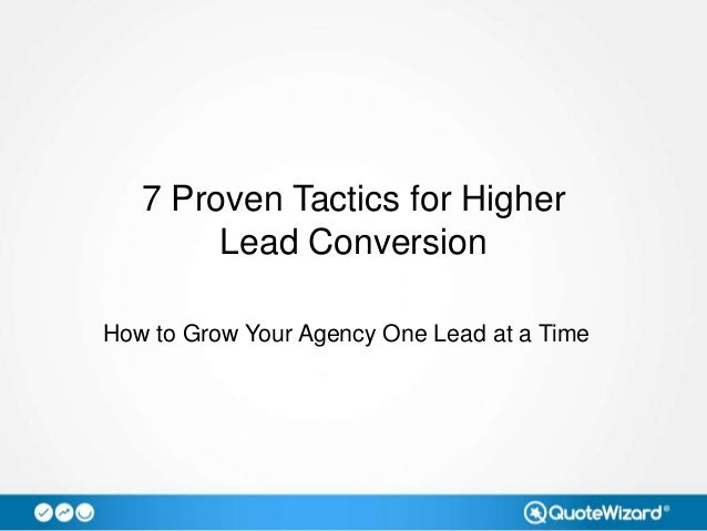 7 Proven Tactics for Higher Lead Conversion