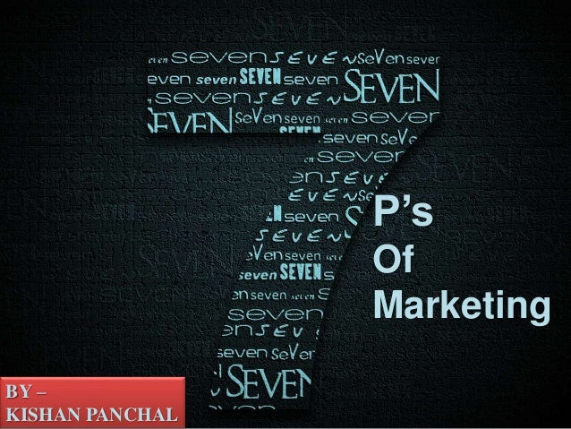 P's Of Marketing BY – KISHAN PANCHAL