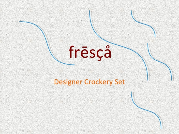 frēsçå Designer Crockery Set