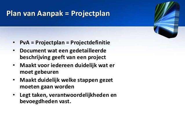 kosten en baten plan van aanpak Sessie 7: Plan van Aanpak, projectmanagement, PRM kosten en baten plan van aanpak