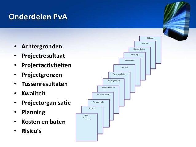plan van aanpak tussenresultaten Sessie 7: Plan van Aanpak, projectmanagement, PRM plan van aanpak tussenresultaten