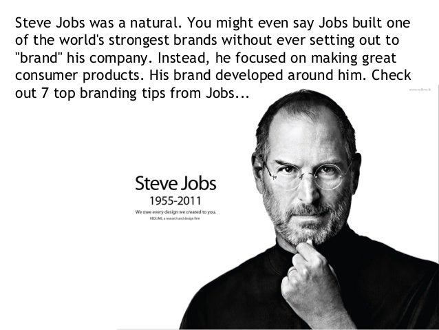 60 Quotes From Steve Jobs On Building Your Brand Best Branding Quotes