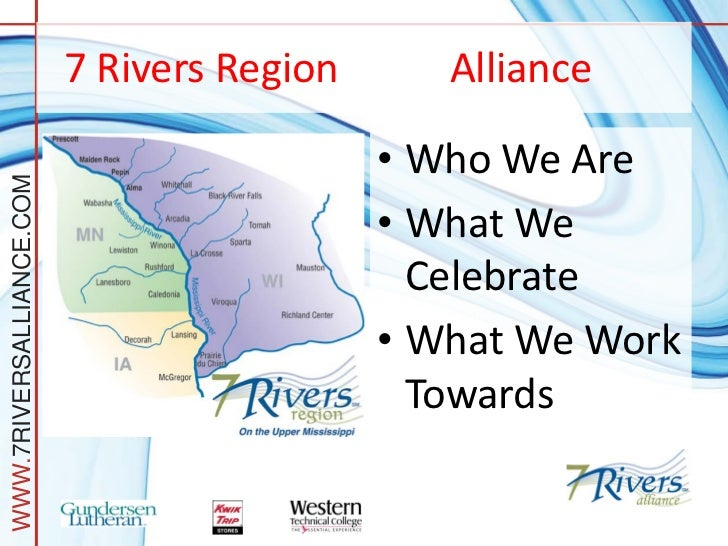 7 Rivers Region      Alliance                                            • Who We AreWWW.7RIVERSALLIANCE.COM              ...
