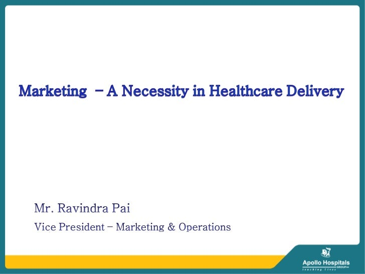 Touch topics . . .   A brief on Marketing   The Indian Healthcare scenario   Healthcare divide in India   Government –...