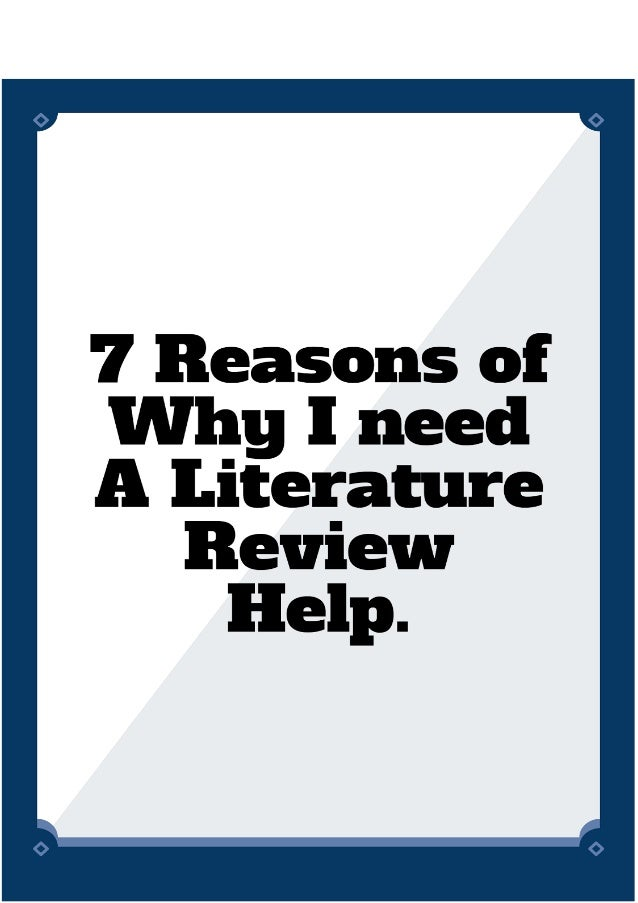 need help with literature review Ten simple rules for writing a literature review  the need to keep a review  a diversity of feedback perspectives on a literature review can help.