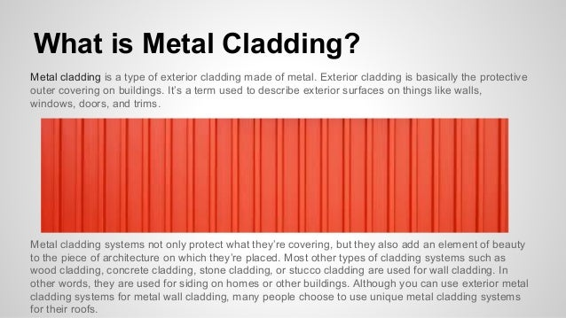 Types Of Cladding : Reasons to use metal cladding for your roof
