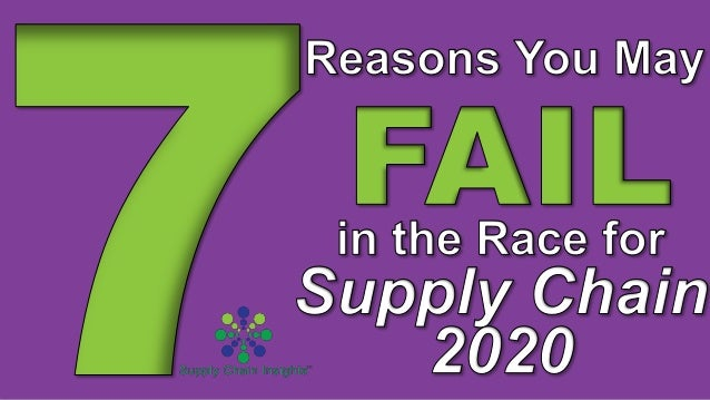 7 reasons you may fail in the race for supply chain 2020