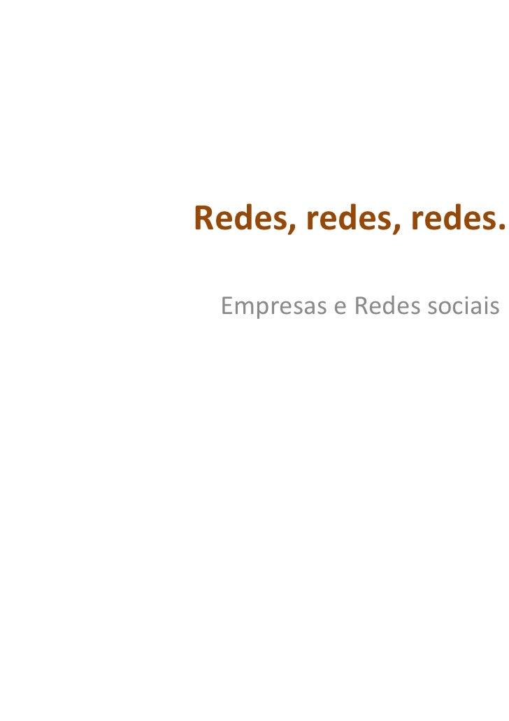 Redes, redes, redes... Empresas e Redes sociais