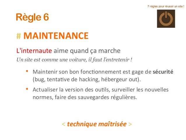 #  MAINTENANCE      L'internaute  aime  quand  ça  marche     Un site est comme une voiture, il faut l'e...