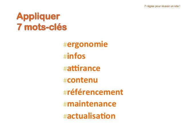 #ergonomie   #infos   #a:rance   #contenu   #référencement   #maintenance   #actualisa5on   7 règles pour ré...