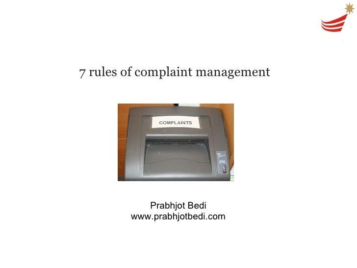 7 rules of complaint management Prabhjot Bedi www.prabhjotbedi.com