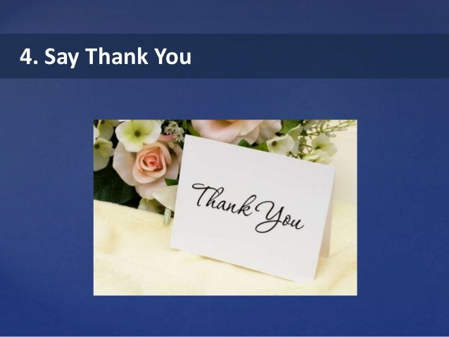 4. Say Thank You