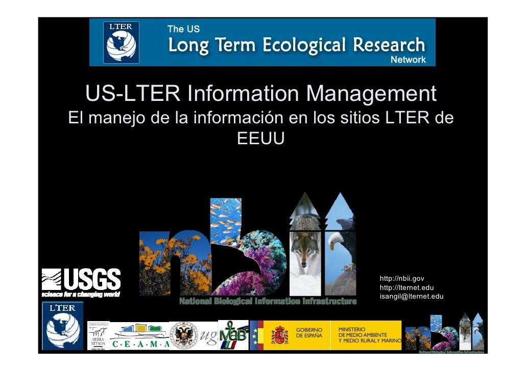 US-LTER Information Management El manejo de la información en los sitios LTER de                       EEUU               ...